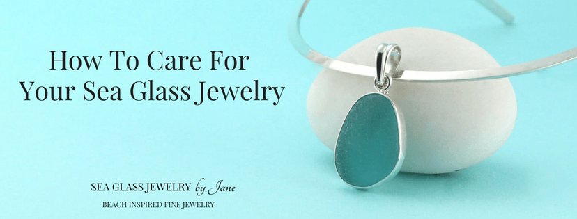 How To Care For Your Sea Glass Jewelry (1)