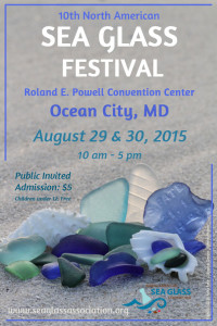 Sea Glass Association National Festival August 29 and 30 Ocean City Maryland