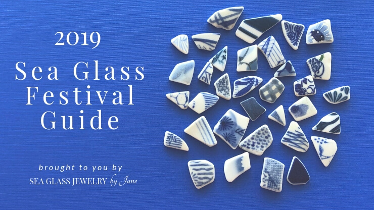 2019 Sea Glass Festival Guide | Sea Glass Jewelry by Jane